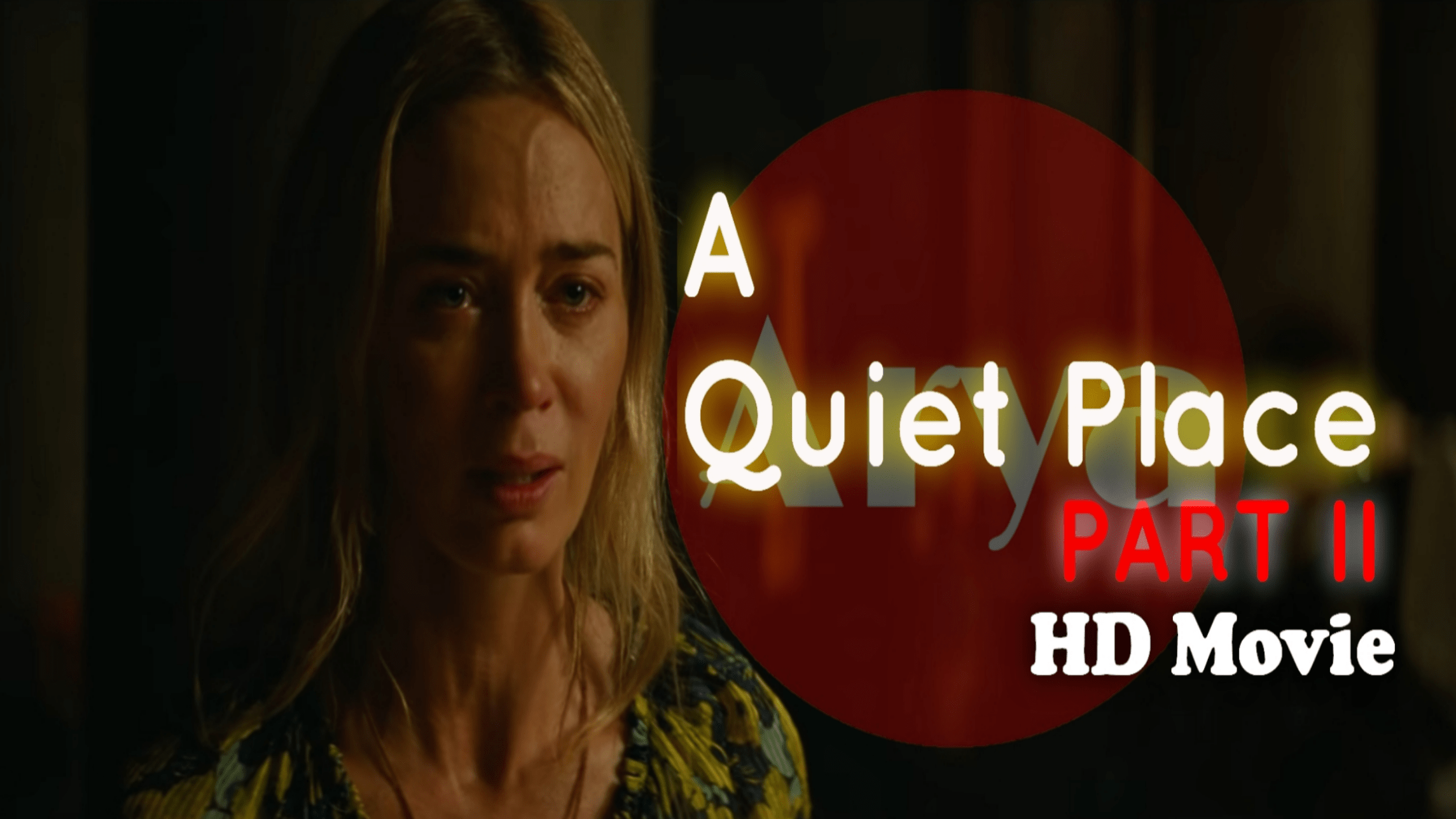 A Quiet Place 2: Full Movie Download Leaked online by Filmywap