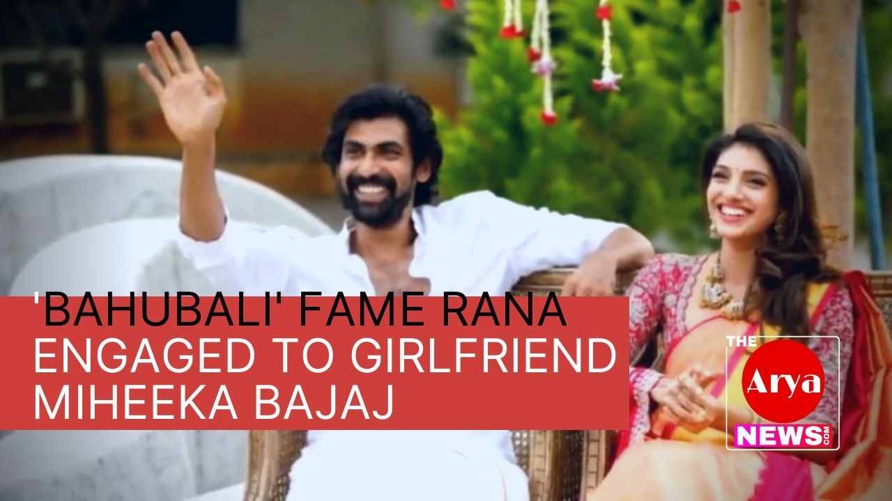 'Bahubali' fame Rana engaged to girlfriend miheeka Bajaj